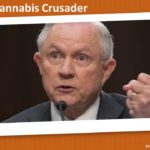 Sessions Anti-Cannabis Crusade